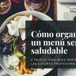 Cómo organizar un menú semanal saludable